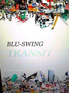 あのBLU‐SWING3枚目のアルバム「゛TRANSIT″」2013年11月20日リリース♪